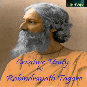 Creative Unity by Tagore, Rabindranath