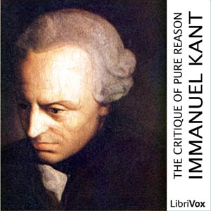 Critique of Pure Reason, The by Kant, Immanuel