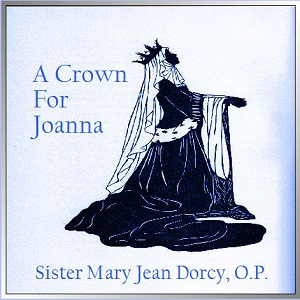 Crown for Joanna, A by Dorcy, Sister Mary Jean