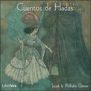 Cuentos de Hadas, Vol. 1 by Grimm, Jacob & Wilhelm