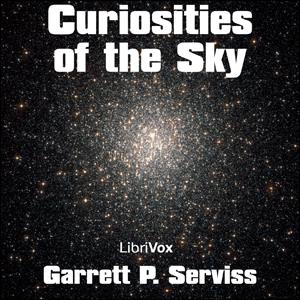 Curiosities of the Sky by Serviss, Garrett P.