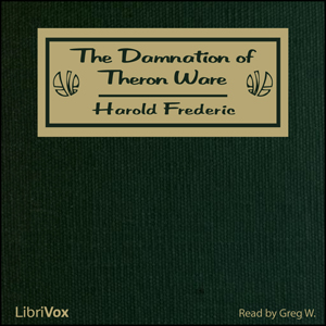 Damnation of Theron Ware, The by Frederic, Harold