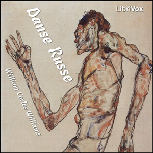 Danse Russe by Williams, William Carlos