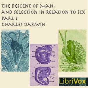 Descent of Man and Selection in Relation... by Darwin, Charles