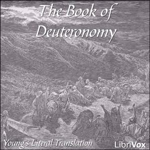 Bible (YLT) 05: Deuteronomy by Young's Literal Translation