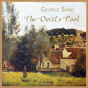 Devil's Pool, The by Sand, George