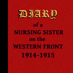 Diary of a Nursing Sister on the Western... by Anonymous