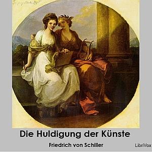 Huldigung der Künste, Die by Schiller, Friedrich