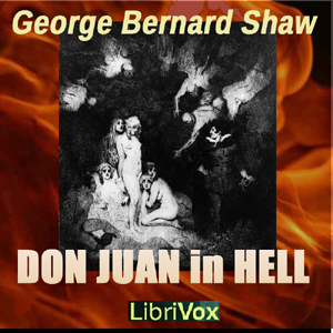 Don Juan In Hell by Shaw, George Bernard
