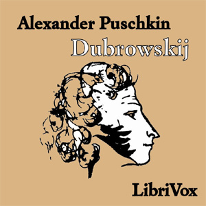 Dubrowskij by Pushkin, Alexander