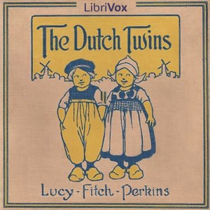 Dutch Twins, The by Perkins, Lucy Fitch
