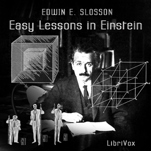 Easy Lessons in Einstein by Slosson, Edwin E.