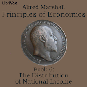 Principles of Economics, Book 6: The Dis... by Marshall, Alfred
