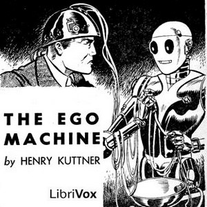 Ego Machine, The by Kuttner, Henry