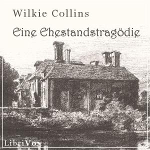 Ehestandstragödie, Eine by Collins, Wilkie