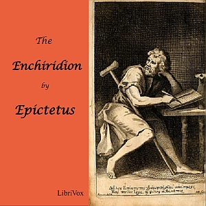 Enchiridion of Epictetus, The by Epictetus