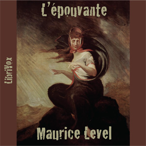 Épouvante, L' by Level, Maurice