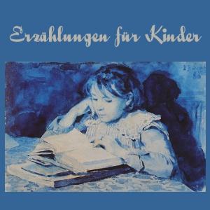 Erzählungen für Kinder by Various
