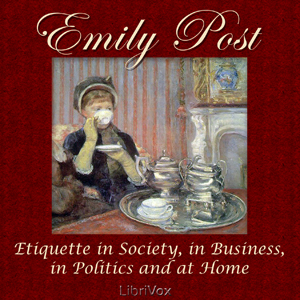 Etiquette in Society, in Business, in Po... by Post, Emily