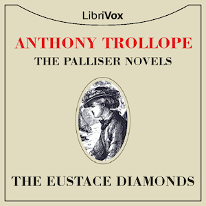 Eustace Diamonds, The by Trollope, Anthony