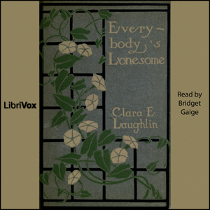 Everybody's Lonesome by Laughlin, Clara E.