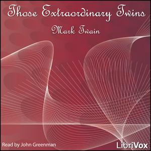 Those Extraordinary Twins by Twain, Mark