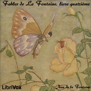 Fables de La Fontaine, livre 04 by La Fontaine, Jean de