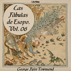 Fábulas de Esopo, Las, Vol 6 by Esopo