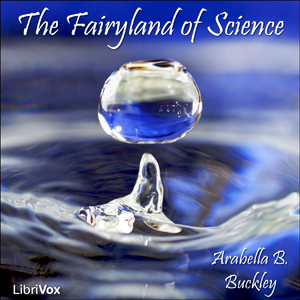 Fairyland of Science, The by Buckley, Arabella B.