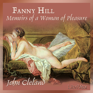 Fanny Hill: Memoirs of a Woman of Pleasu... by Cleland, John