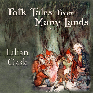 Folk Tales from Many Lands by Gask, Lilian