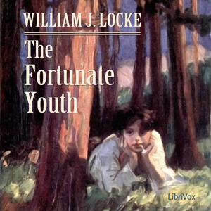 Fortunate Youth, The by Locke, William John