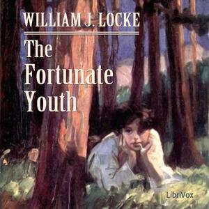 Fortunate Youth, The by Locke, William John