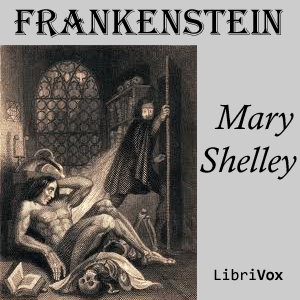 Frankenstein; or, The Modern Prometheus ... by Shelley, Mary Wollstonecraft