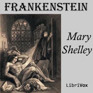 Frankenstein; or, The Modern Prometheus ... by Shelley, Mary Wollstonecraft