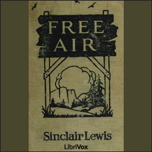 Free Air by Lewis, Sinclair
