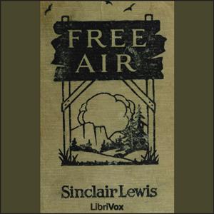 Free Air by Lewis, Sinclair