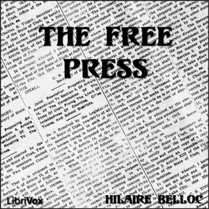 Free Press, The by Belloc, Hilaire
