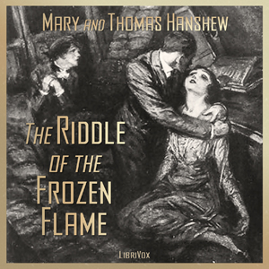 Riddle of the Frozen Flame, The by Hanshew, Mary E.