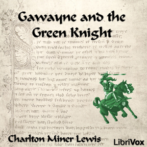 Gawayne and the Green Knight by Lewis, Charlton Miner