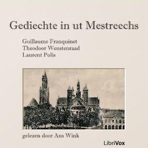 Gediechte in ut Mestreechs by Franquinet, G.D