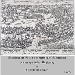 Geschichte des Abfalls der vereinigten N... by Schiller, Friedrich