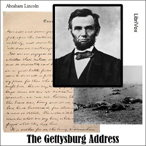 Gettysburg Address, The (version 2) by Lincoln, Abraham