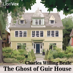 Ghost of Guir House, The by Beale, Charles Willing