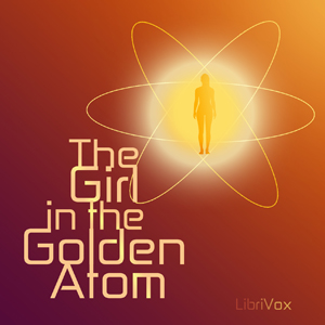 Girl in the Golden Atom, The by Cummings, Ray