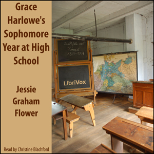 Grace Harlowe's Sophomore Year at High S... by Flower, Jessie Graham
