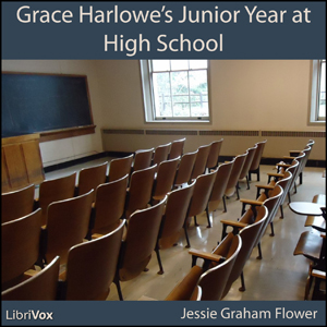 Grace Harlowe's Junior Year at High Scho... by Flower, Jessie Graham