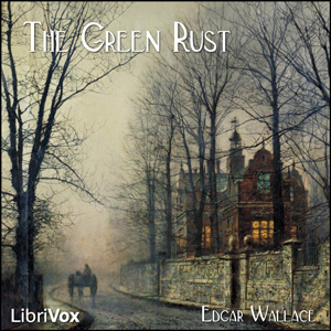 Green Rust, The by Wallace, Edgar