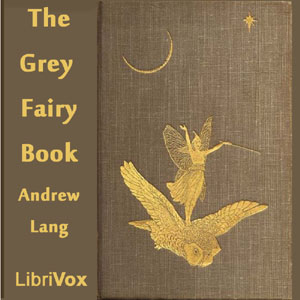 Grey Fairy Book, The by Lang, Andrew