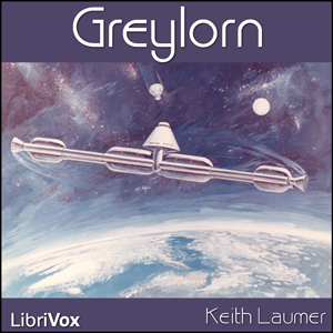 Greylorn (version 2) by Laumer, Keith